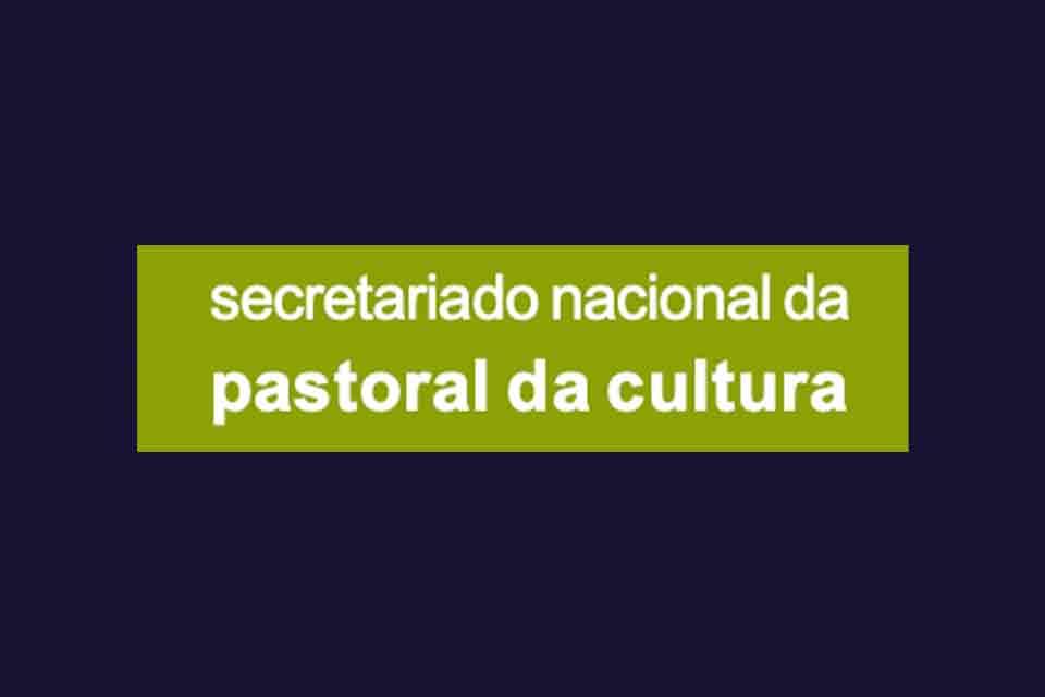 Secretarido Nacional da pastoral da Cultura